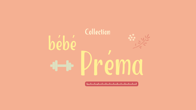 Collection Bébé Préma