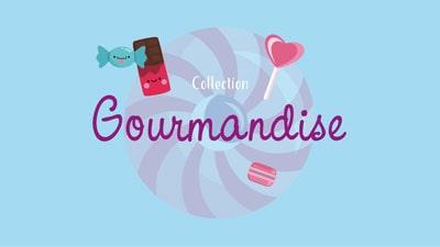 Collection Bonbon et Gourmandise