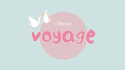 Collection Bébé Voyage